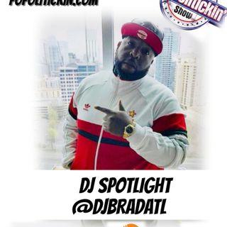 DJ Spotlight - DJ Brad | @djbradatl