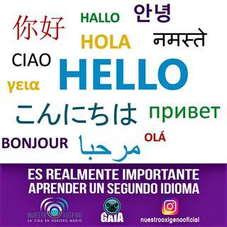 NUESTRO OXÍGENO Es realmente importante aprender un segundo idioma - CT. Edison Grajales