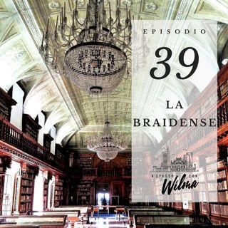 Puntata 39 - La Braidense