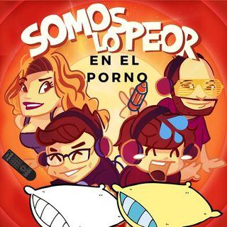 Somos lo peor  en el Porno