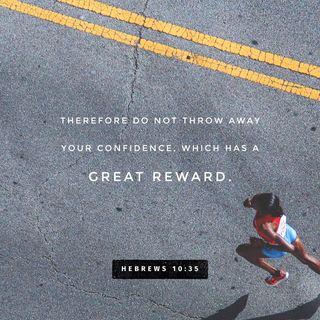 Episode 215: Hebrews 10:35 (August 21, 2018)