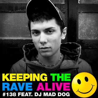 Episode 138: feat DJ Mad Dog!