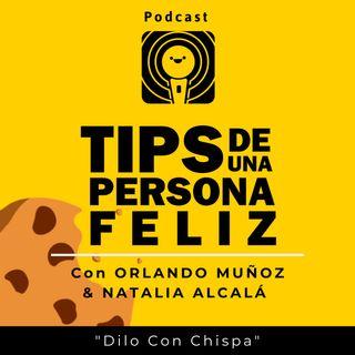 Dilo Con Chispa | Natalia Alcalá & Orlando Muñoz