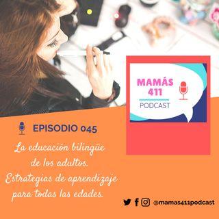 045 - La educación bilingüe de los adultos