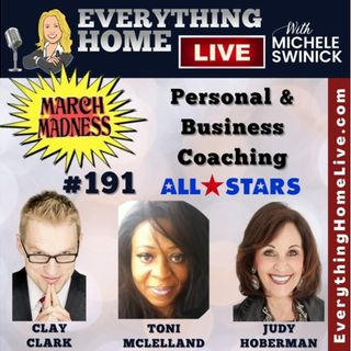 191 LIVE: MARCH MADNESS - Personal & Business Coaching - All Stars + CLAY CLARK