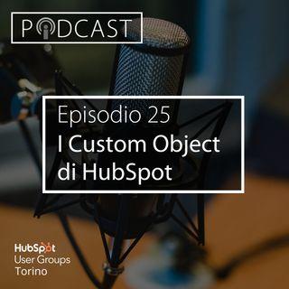 Pillole di Inbound #25 - I Custom Object di HubSpot