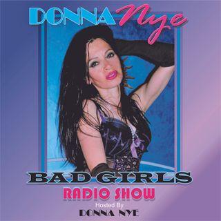 #3 DONNA NYE'S BAD GIRLS SHOW #3