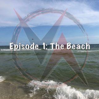 Episode 1: The Beach
