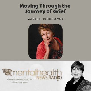 Martha Juchnowski: Moving Through the Journey of Grief