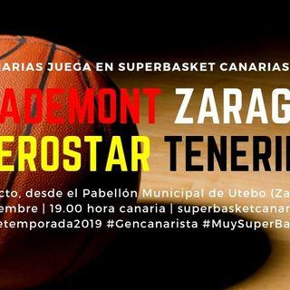 Pretemporada 2019: CASADEMONT ZARAGOZA-IBEROSTAR TENERIFE