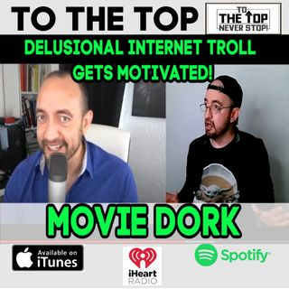 Movie Dork - Inside The Delusional Mind Of An Internet Troll
