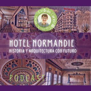 Hotel Normandie - historia y arquitectura con futuro