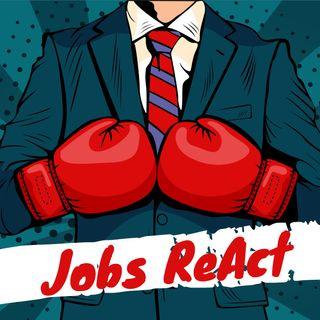 Jobs ReAct