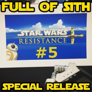 Special Release: Star Wars Resistance