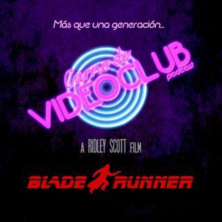 Carne de Videoclub - Episodio 04 - Blade Runner (1982)