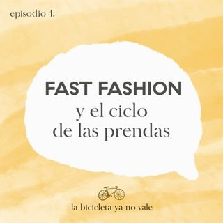 Fast Fashion y el ciclo de las prendas