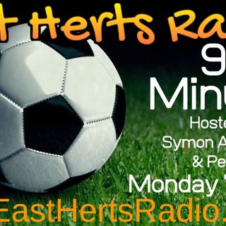 90 Minutes  21st September Hosted by Pete Hill and Symon Allemandy