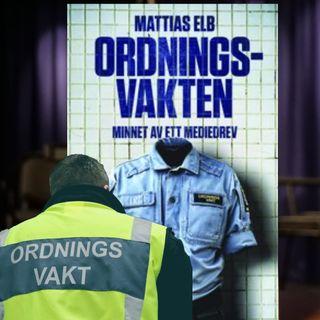 Ordningsvakten ger ut bok efter mediedrevet | Anton och Jonas