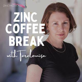Zinc Coffee Break Episode 4