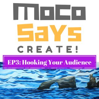 3: Hooking Your Audience