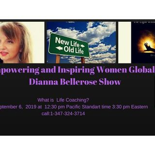 Empowering and Inspiring Women Globally- What is A Life Coach?
