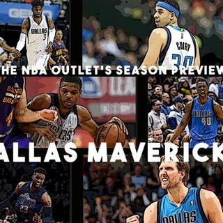 THE NBA OUTLET PREVIEW SERIES: DALLAS MAVERICKS