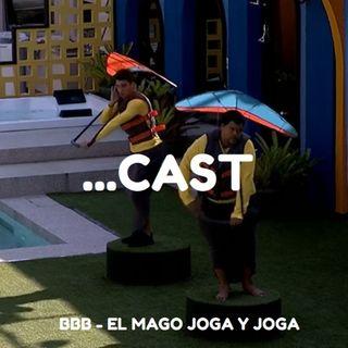 BBB: El Mago Joga Y Joga