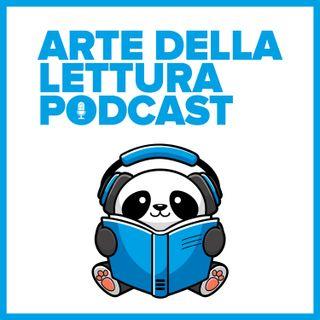 #1 - Wrap-Up Agosto 2019 - Arte della Lettura Podcast