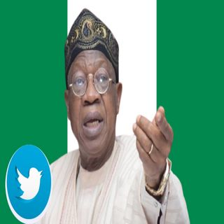 Federal Government Of Nigeria To Lift Twitter Ban Soon  - Lai Mohammed