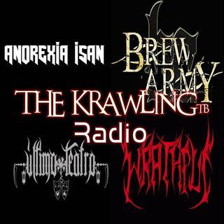 ŦħE Ҟrawling Radio Ep1_ Anorexia Isan, Último Teatro, Brew Army, Z Y Wrathful (RE-SUBIDO)