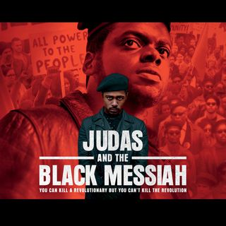 Judas and the Black Messiah - Movie Review