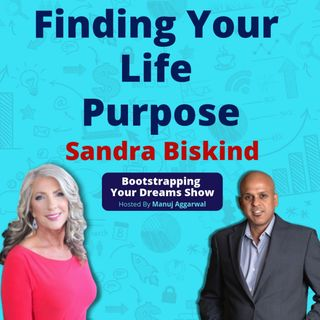 088 | Finding Your Life Purpose | Unleash The Power Of Unconscious Mind | Sandra Biskind