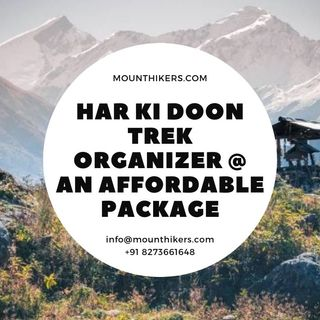 har ki doon trek organizer in Uttarakhand