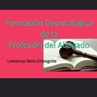 La Formación Deotológica De La Profesión Del Abogado