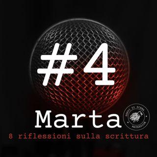 MARTA | episodio 4 | la condizione femminile
