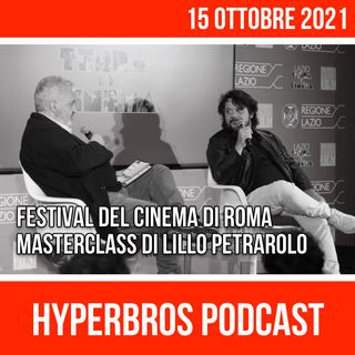 Festival del Cinema di Roma, Masterclass di Lillo Petrarolo