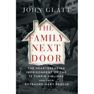 John Glatt - THE FAMILY NEXT DOOR