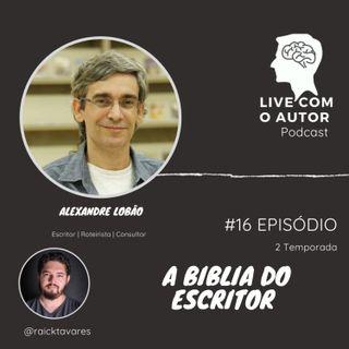 LIVE COM O AUTOR 02T #16- A BÍBLIA DO ESCRITOR