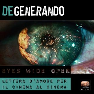 Eyes Wide Open: lettera d'amore per il Cinema al Cinema