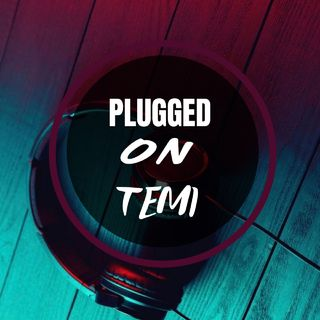 Episode 3 - Plugged On Temi