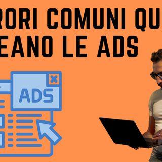 I 7 errori più comuni quando si creano le ads