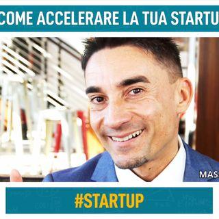 Come accelerare la tua startup