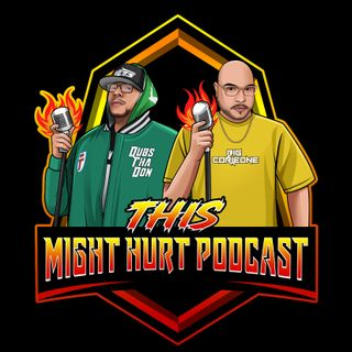 Throwback Thursday (3-26-17 This Might Hurt Podcast Episode #1 Inaugural Episode)