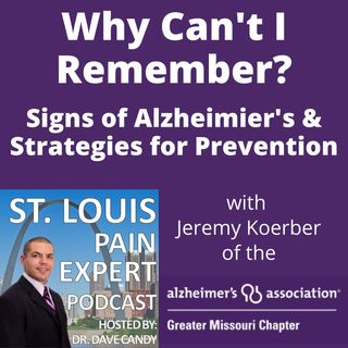 Why Can't I Remember? Signs of Alzheimer's & Strategies For Prevention
