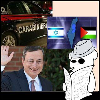 Mario Draghi, striscia di Gaza e carabinieri violenti