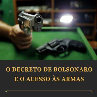 Editorial: O decreto de Bolsonaro e o acesso às armas