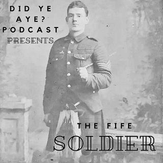 #10 - The Fife Soldier