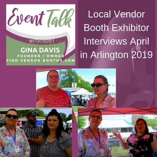Local Vendor Booth Exhibitor Interviews April in Arlington 2019