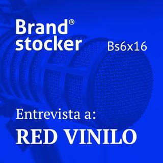 Bs6x16 - Hablamos de branding con Red Vinilo