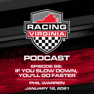 Episode 98: If You Slow Down, You'll Go Faster – Phil Warren